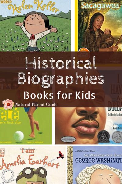biography books for students historical biographies for kids natural parent guide