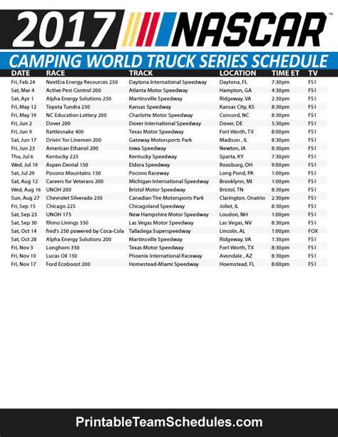 truck racing schedule nascar truck series schedule 2017 print here http