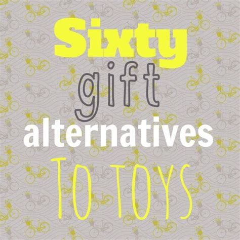 sixty great gift alternatives to toys lulastic and the