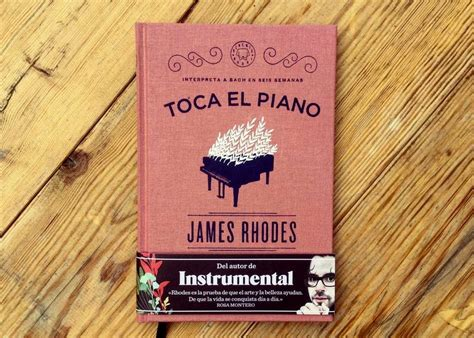 libro toca el piano interpreta toca el piano by james rhodes le cool barcelona