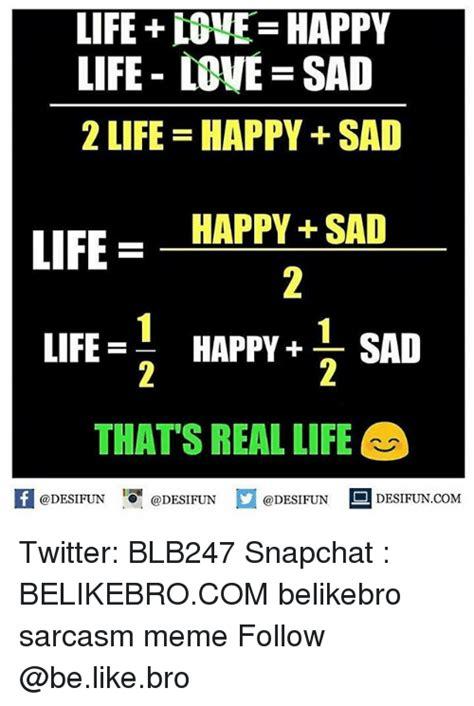 Happy Life Meme - 25 best memes about meme memes memes