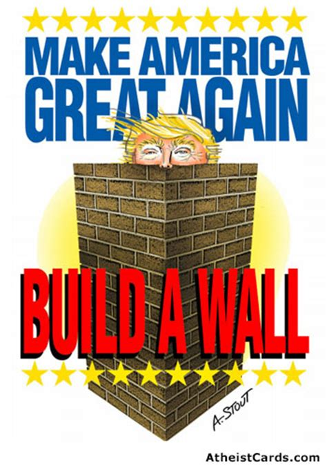 build a wall build a wall around atheist cards