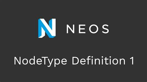 tutorial video meaning neos tutorial nodetype definition part 1 youtube