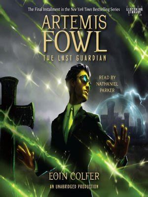 Artemis Fowl The Last Guardian the last guardian by eoin colfer 183 overdrive ebooks