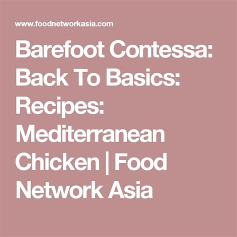 barefoot contessa back to basics recipes best 20 food network asia ideas on pinterest farmhouse
