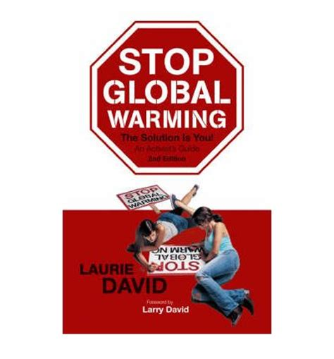 Stop Global Warming 2 stop global warming laurie david 9781555916992