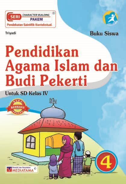 Buku Smp Pai Budi Pekerti Smp Mts Kelas Vii pai dan budi pekerti sd kelas iv mediatama