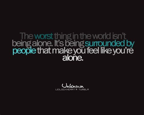 Feeling Alone Quotes Quotes Feeling Lost And Alone Quotesgram