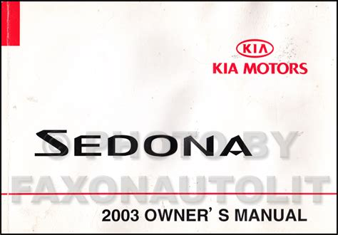 auto repair manual online 2009 kia sedona user handbook 2003 kia sedona owners manual original