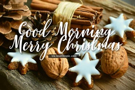 cinnamon stick good morning merry christmas quote pictures   images  facebook