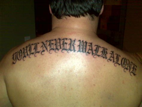 you ll never walk alone tattoo you ll never walk alone picture