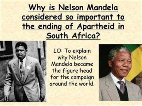 ppt on biography of nelson mandela why was nelson mandela so important in south africa