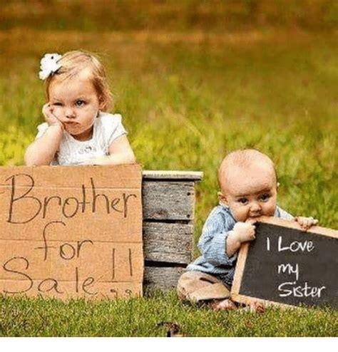 brother  love sister meme  sizzle