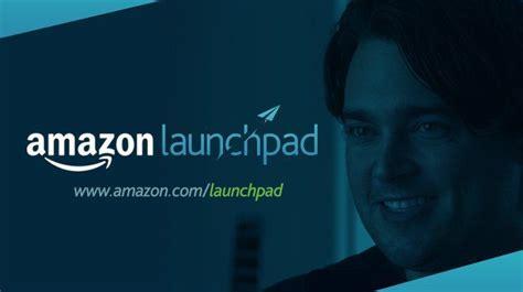 amazon launchpad amazon launchpad helping startups succeed on amazon sign