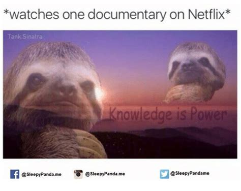 Documentary Meme - watches one documentary on netflix tank sinatra knowledge