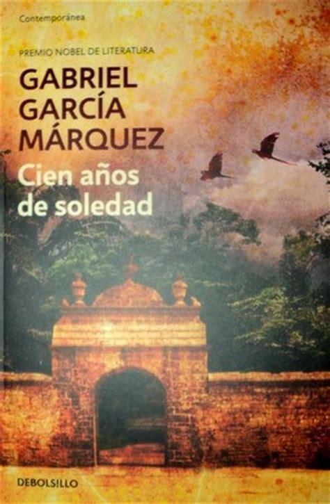 imagenes literarias de cien años de soledad desde mi caldero escribe novelas rom 225 nticas rese 241 a