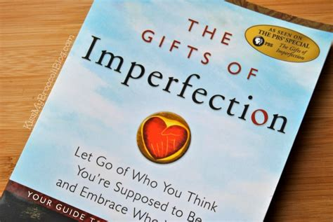 the gifts of imperfection gifts quotes like success