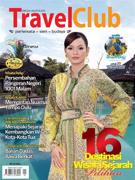 layout majalah pariwisata travel club agustus 10 by travel club issuu