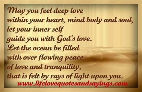feel deep love   heart mind  soul     guide   god
