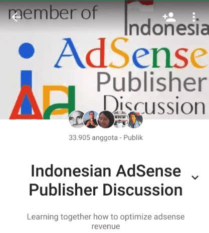 adsense indonesia forum sekilas tentang forum indonesia adsense publisher discussion