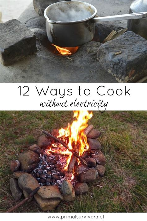 7 Neat Ways To Cook Without A Stove by 2152 Best Images About Alternative Cooking Heating