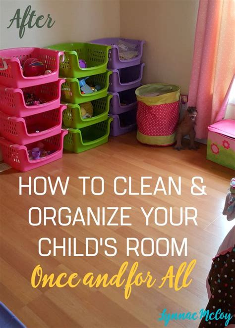 how to keep your room organized how to clean and organize your kid s room and keep it that way code for child room and it is