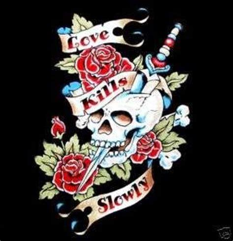 love kills tattoo idea skull love quotes quotesgram