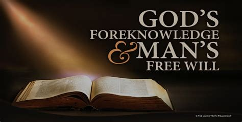 as the gods will god s foreknowledge s free will segment 14