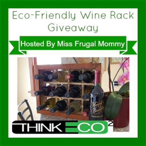 Eco Friendly Giveaways - eco friendly wine rack giveaway myworldsimplified com