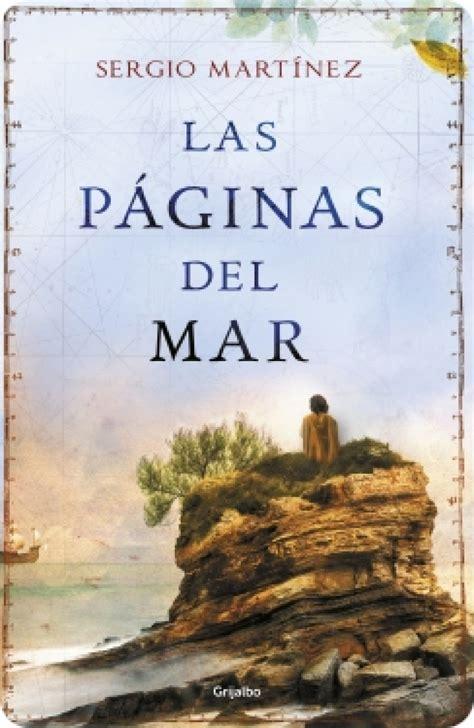 libro las paginas del mar novedades editoriales en novela hist 243 rica vigoe es