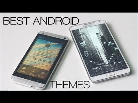 miui best themes 2014 top 10 best android themes 2014 youtube