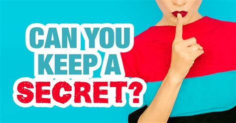A Secret To Keep can you keep a secret quiz quizony