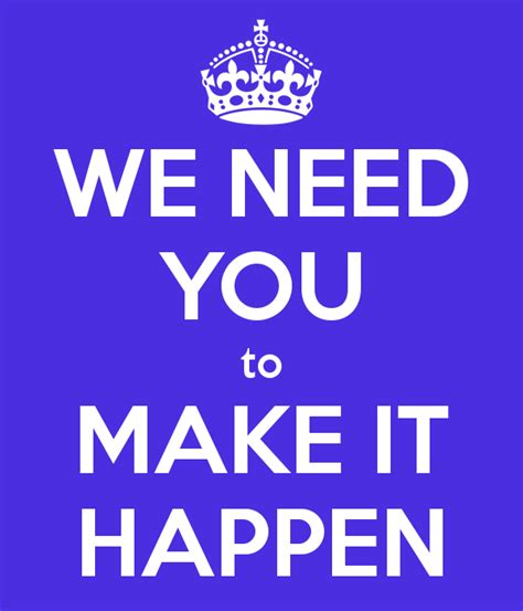 What Do You Need To Make Paper In Minecraft - we need you to make it happen poster h 233 l 232 ne keep calm