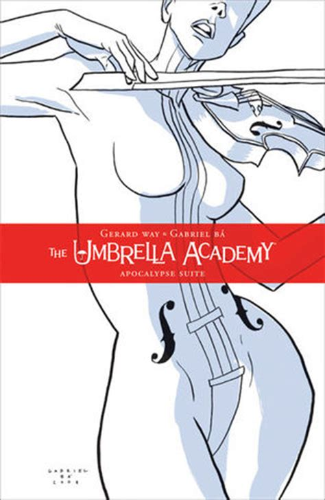 The Umbrella Academy Vol 1 the umbrella academy vol 1 the apocalypse suite by