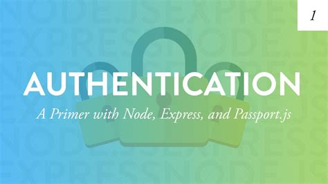 node js passport local tutorial node authentication tutorial creating a user based app
