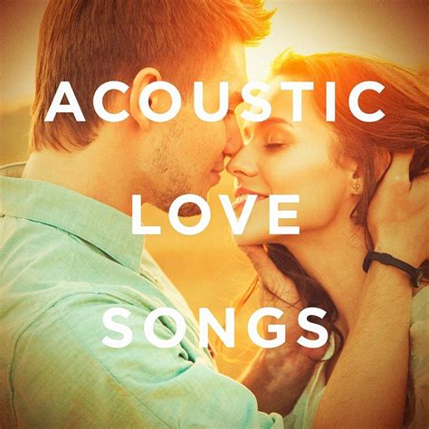 acoustic love songs vol 2 acoustic love songs afternoon acoustic mp3 buy full