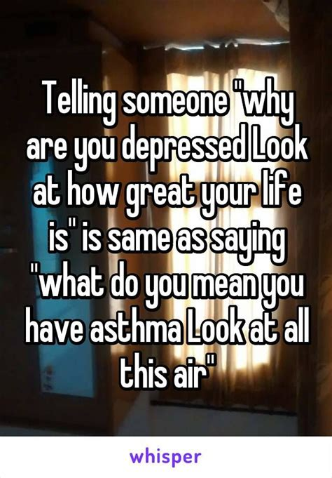 what does it mean if you have a big forehead telling someone quot why are you depressed look at how great