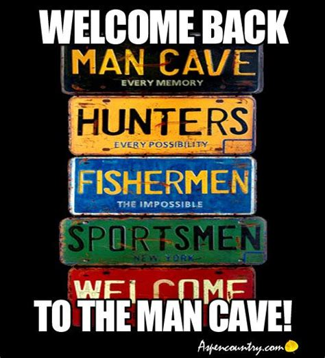 Man Cave Meme - 308 best images about must be a guy thing on pinterest