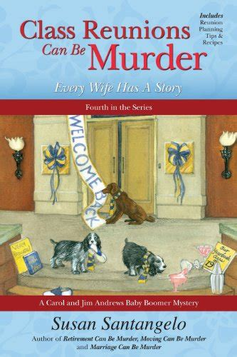 class reunions are murder a poppy mcallister mystery books susan santangelo author profile news books and speaking