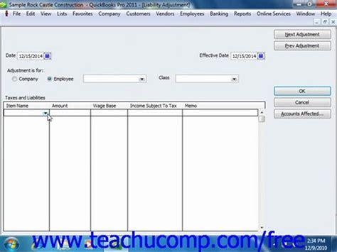 quickbooks tutorial video 2010 quickbooks 2011 tutorial adjusting payroll liabilities