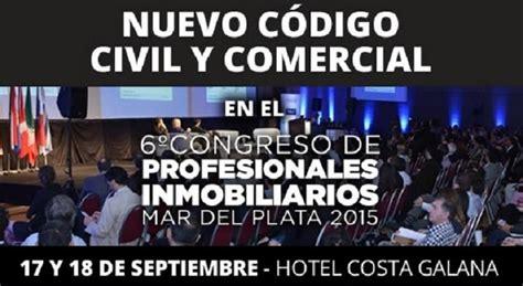Notas Nuevo Cdigo Civil Y Comercial Inmobiliarias En | nuevo c 243 digo civil y comercial en el 6 176 congreso de