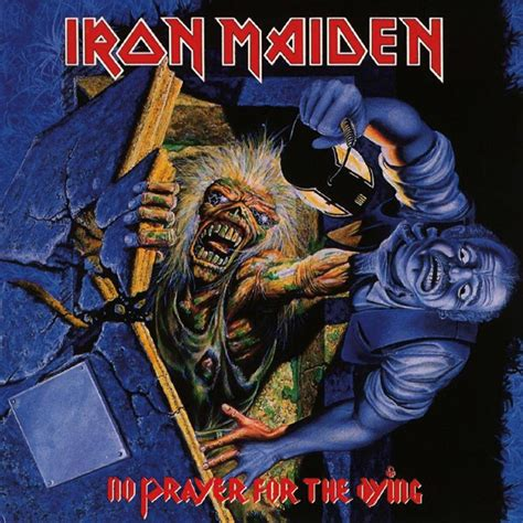 Dying Covers by Iron Maiden No Prayer For Dying Nuclear Blast