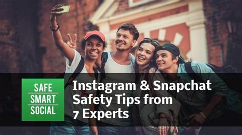 Smart Tips For Finding Experts by Instagram Snapchat Safety Tips From 7 Experts