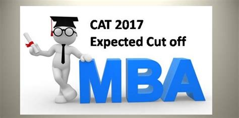 Npti Mba Cat Cut by Cat 2017 Expected Cut College