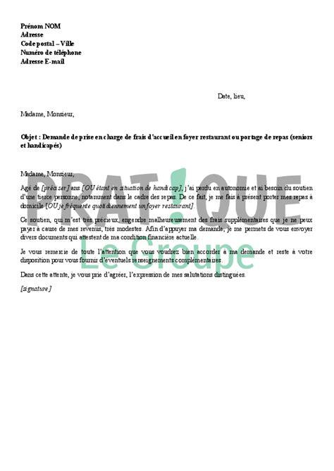 Modele De Lettre De Prise En Charge Pour Visa Etudiant Lettre De Demande De Prise En Charge Des Frais De Repas En Foyer Restaurant Pratique Fr