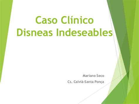 caso clinico caso cl 237 nico disneas indeseables
