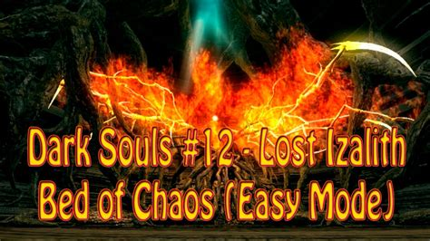 bed of chaos easy dark souls 12 lost izalith e bed of chaos easy mode