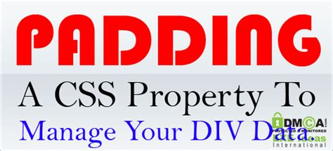 div tag properties padding a css property to manage your div data
