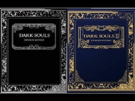 dark souls ii design 1927925568 unboxing dark souls 1 e 2 design works pt br youtube