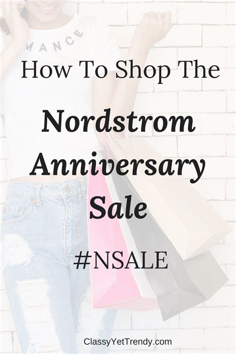Nordstroms Anniversary Sale Ends July 31st by How To Shop The Nordstrom Anniversary Sale Nsale